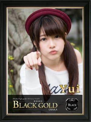 ゆい:Black Gold Osaka(大阪高級デリヘル)