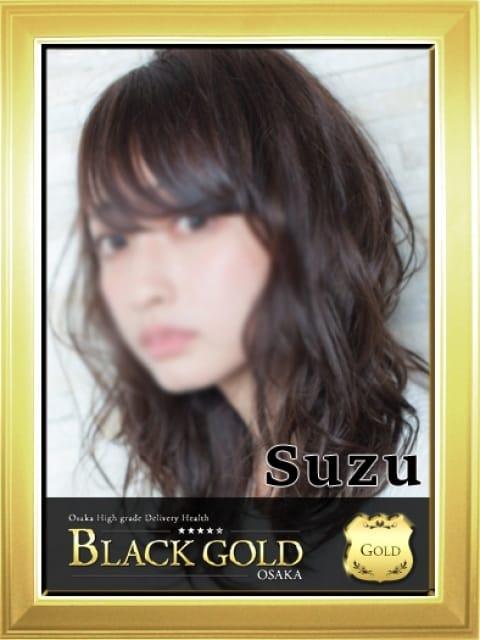 すず:Black Gold Osaka(大阪高級デリヘル)