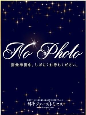 姫川ゆり:博多ファーストミセス(福岡高級デリヘル)
